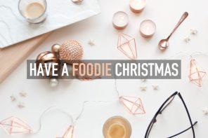 """Un Natale """"foodie"""" con le mie Ricette delle Feste"""