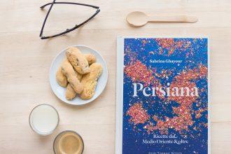 Persiana: ricette dal Medio Oriente & oltre
